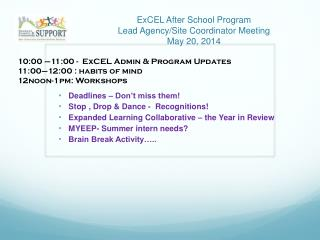 ExCEL After School Program Lead Agency/Site Coordinator Meeting May 20, 2014