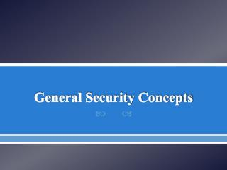 General Security Concepts