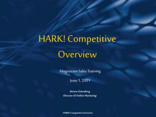 HARK! Competitive Overview