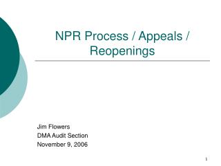 NPR Process / Appeals / Reopenings