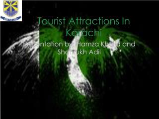 Tourist Attractions In Karachi
