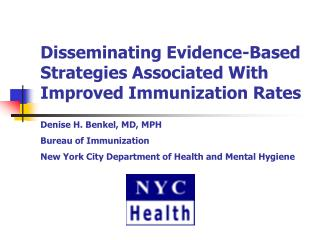 Disseminating Evidence-Based Strategies Associated With Improved Immunization Rates