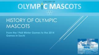 History of Olympic mascots