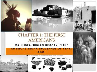 Chapter 1: the First Americans