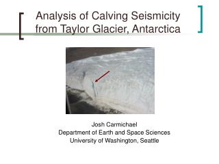 Analysis of Calving Seismicity from Taylor Glacier, Antarctica