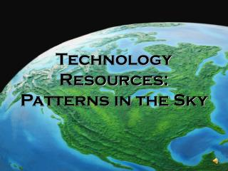 Technology Resources: Patterns in the Sky