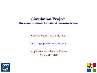 Simulation Project Organization update & review of recommendations