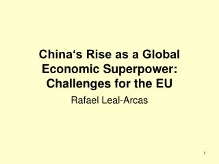 China's Rise as a Global Economic Superpower: Challenges for the EU