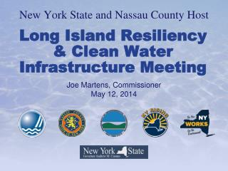 Long Island Resiliency  & Clean Water Infrastructure Meeting
