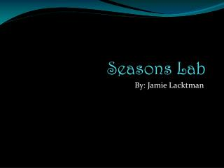 Seasons Lab