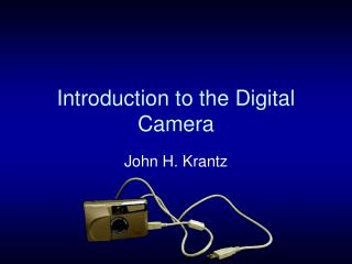 Introduction to the Digital Camera