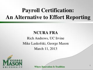 Payroll Certification:   An Alternative to Effort Reporting