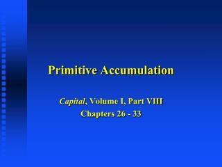 Primitive Accumulation