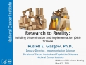 Research to Reality:  Building Dissemination and Implementation DI Science