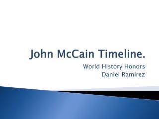 John McCain Timeline.