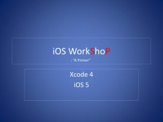iOS Work S ho P