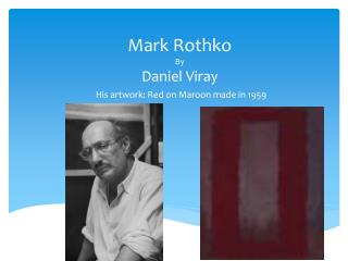 Mark Rothko By Daniel Viray