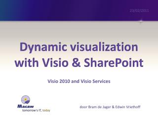 Dynamic visualization  with  Visio & SharePoint