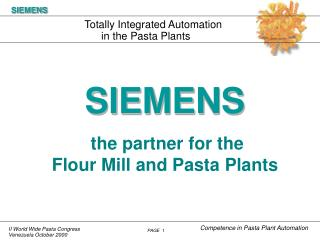 the partner for the Flour Mill and Pasta Plants