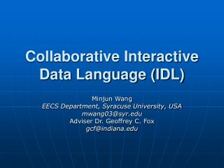 Collaborative Interactive Data Language (IDL)