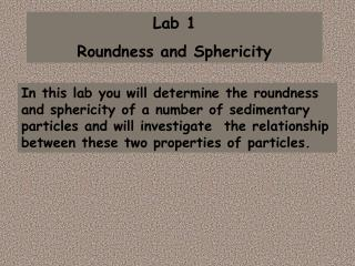 Lab 1  Roundness and Sphericity
