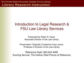 Introduction to Legal Research &  FSU Law Library Services