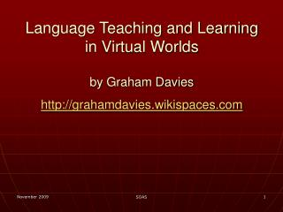 Language Teaching and Learning in Virtual Worlds