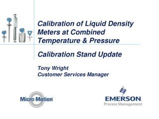 Calibration of Liquid Density  Meters at Combined Temperature & Pressure