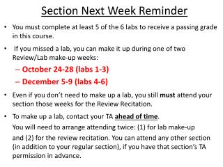 You must complete at least 5 of the 6 labs to receive a passing grade in this course.