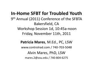 Patricia Mares , M.Ed., PC, LSW controlrad / 740-703-5048 Alvin Mares, PhD, LSW