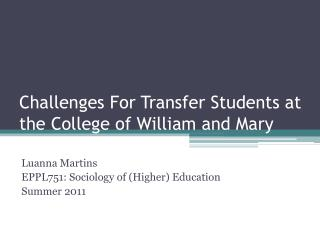 Challenges For Transfer Students at the College of William and Mary