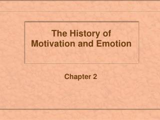 The History of Motivation and Emotion
