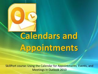 Calendars and Appointments
