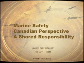 Marine Safety Canadian Perspective A Shared Responsibility