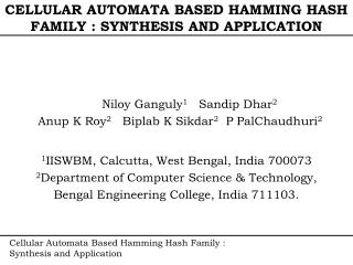 CELLULAR AUTOMATA BASED HAMMING HASH FAMILY : SYNTHESIS AND APPLICATION