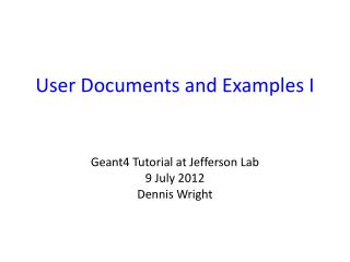User Documents and Examples I