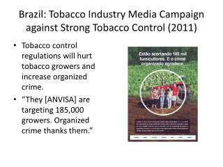 Brazil: Tobacco  Industry Media  Campaign against Strong Tobacco Control (2011)