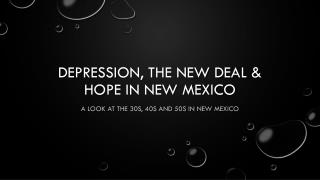 Depression, the New Deal & Hope in New Mexico
