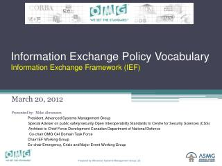 Information Exchange Policy Vocabulary Information Exchange Framework (IEF)