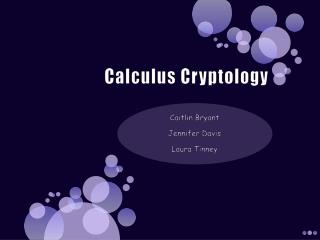 Calculus Cryptology