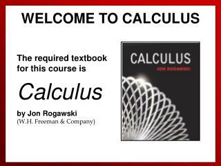 WELCOME TO CALCULUS