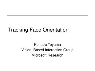 Tracking Face Orientation