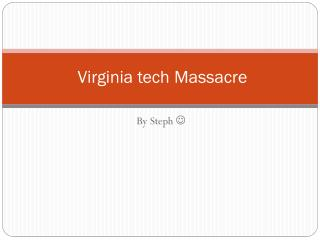 Virginia tech Massacre