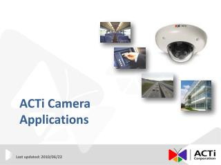 ACTi Camera Applications