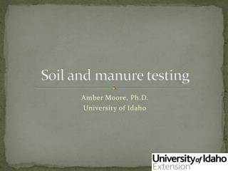 Soil and manure testing