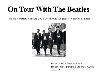 On Tour With The Beatles