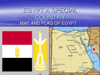 EGYPT A SPECIAL COUNTRY