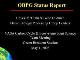 OBPG Status Report