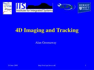 4D Imaging and Tracking