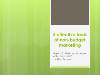 3 effective tools of non-budget marketing